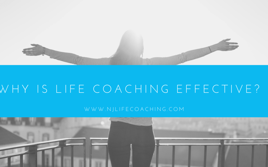 Why is Life Coaching Effective?